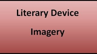 Imagery (Literary Device)