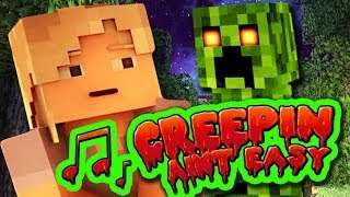 Repeat youtube video ♪ MINECRAFT SONG 'Creepin' Ain't Easy' Animated Minecraft Music Video - TryHardNinja