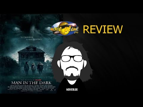 Movie Planet review- 150: RECENSIONE MAN IN THE DARK