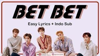 NU'EST - BET BET Easy Lyrics by GOMAWO [Indo Sub]