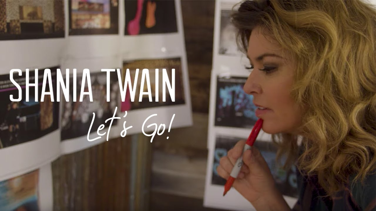 "Shania Twain Talks About Man! I Feel Like A Woman! For ""Let's Go!"" (Episode 4)"