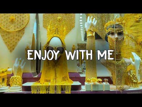Enjoy With Me ► Gold Souk  ► Dubai 2#
