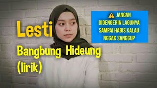 Download Lagu Lesti Bangbung Hideung lirik mp3