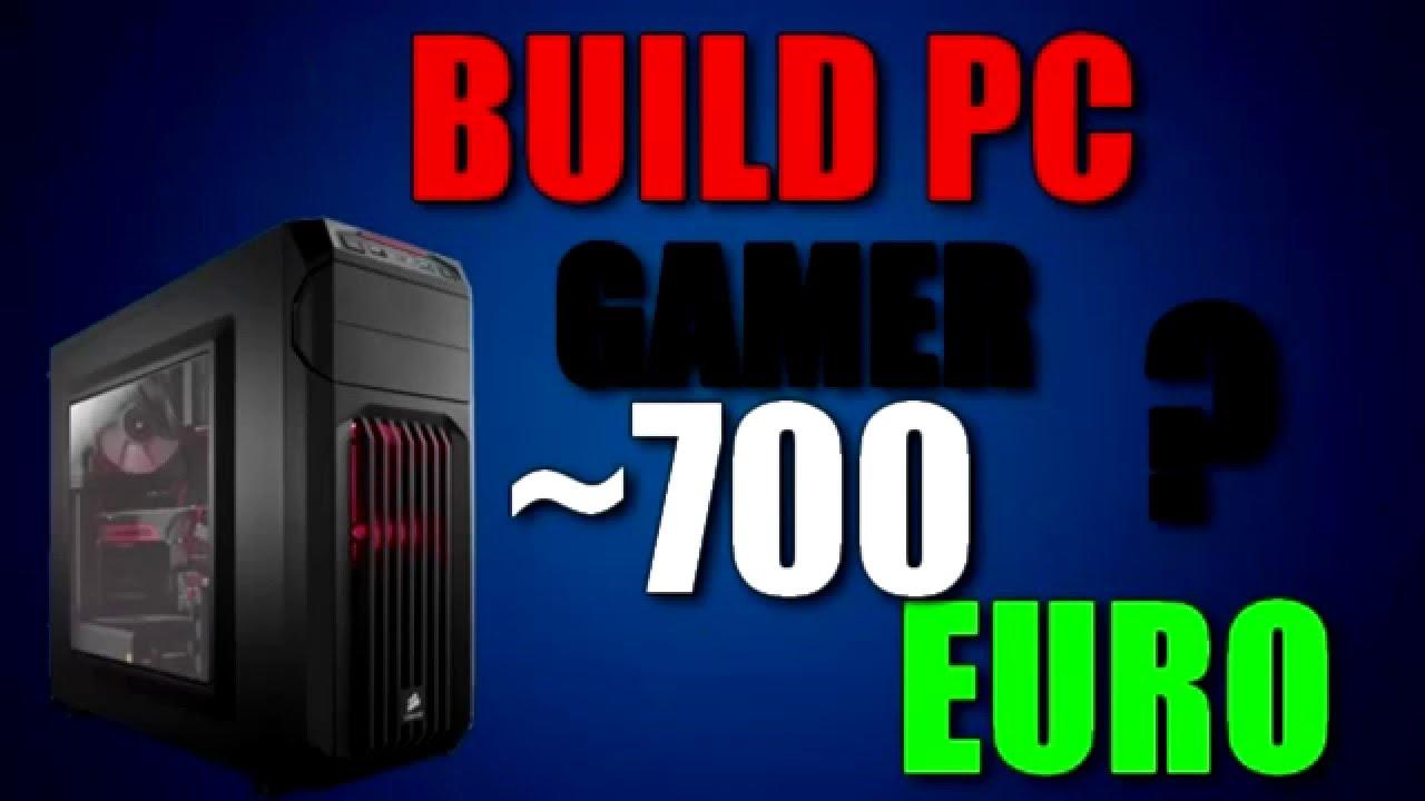un pc gamer a 700 euro possible build pc gamer fr. Black Bedroom Furniture Sets. Home Design Ideas