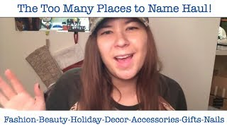 Too many places to name HAUL!!