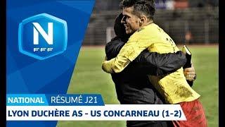J21 : Lyon Duchère AS - US Concarneau (1-2), le résumé I FFF 2018