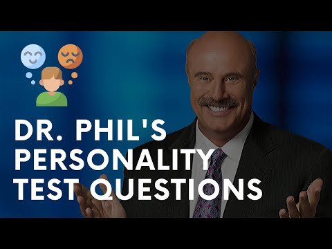 Dr. Phil's Personality Test | Fun Personality Quizzes For Work & Adults