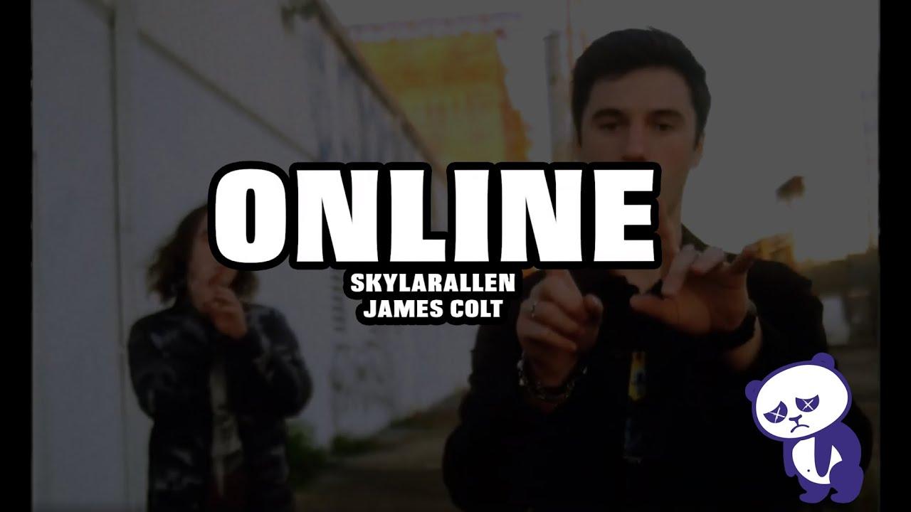 skylarallen - ONLINE ft. James Colt (Official Music Video)