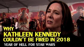 Star Wars: Why Kathleen Kennedy couldn't be fired in 2018