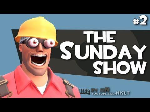 TF2: The Sunday Show #2