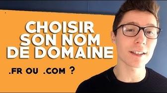 Comment Bien Choisir son Nom de Domaine ?