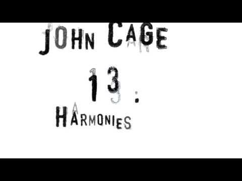 John Cage – 13 Harmonies – Noël Akchoté : No. 35 - Framingham (William Billings)