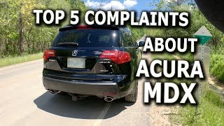 TOP 5 COMPLAINTS about Acura MDX