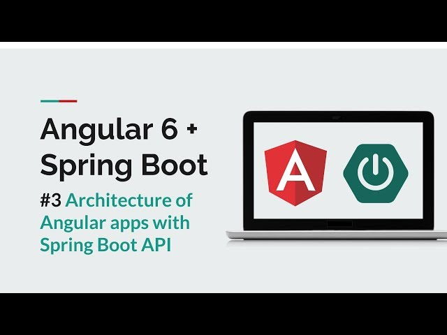[Angular 6 + Spring Boot] #3 Architecture of Angular / Spring Boot applications