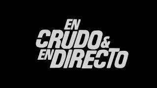 EN CRUDO Y EN DIRECTO | El nuevo formato de Carne Cruda