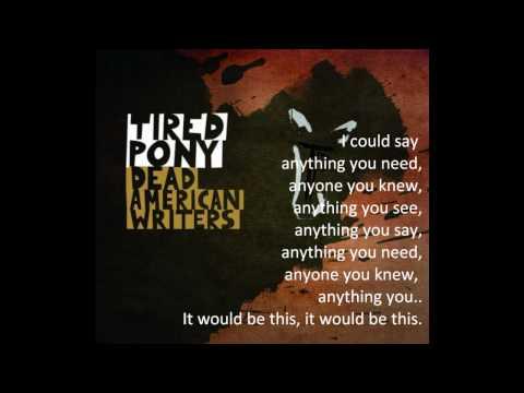 Tired Pony - Dead American writers (lyrics)
