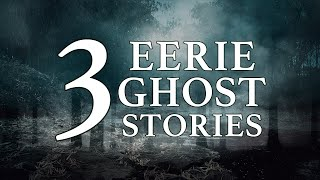 3 Eerie Stories For Spooky Season