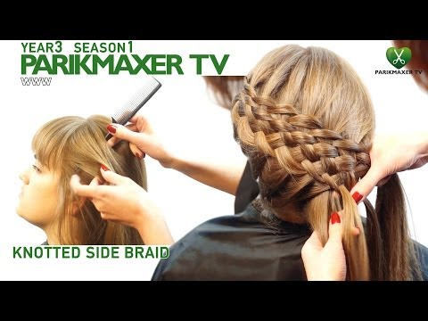 Плетение волос из множества прядей Knotted side braid парикмахер тв parikmaxer tv
