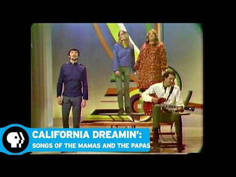 CALIFORNIA DREAMIN': THE SONGS OF THE MAMAS AND THE PAPAS | August 2016 | PBS