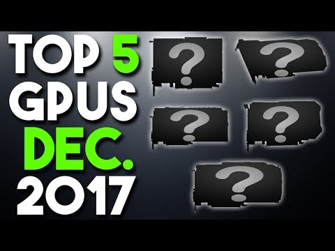 Top 5 BEST Graphics Cards for the Money December 2017