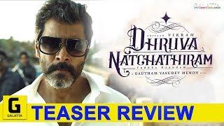 Dhruva Natchathiram Third Teaser Review   Chiyaan Vikram   Chiyaan Vikram   Gautham Vasudev Menon