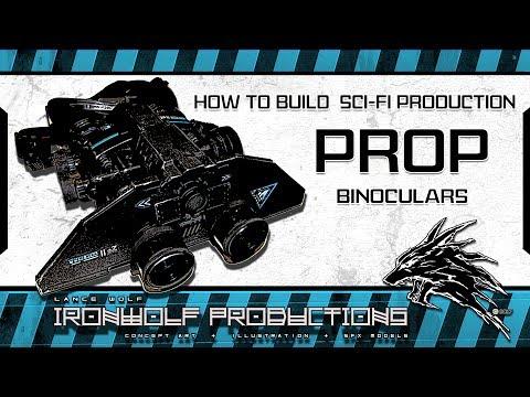 How To Build Sci-Fi Production Prop Binoculars