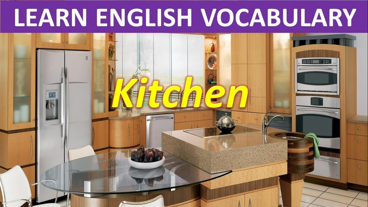 Kitchen learn english vocabulary youtube for Kitchen set name in english
