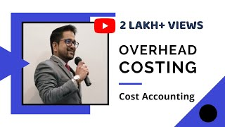 Cost Accounting - Overhead thumbnail