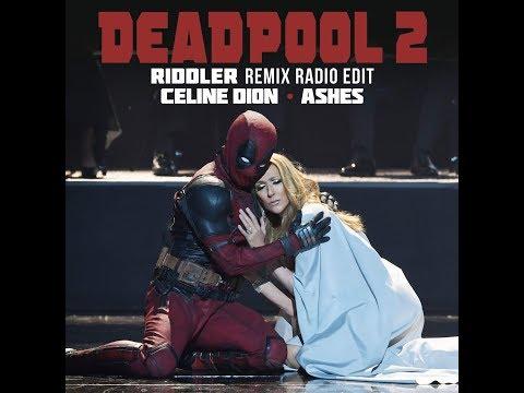 Celine Dion - Ashes (Riddler Remix Radio Edit)