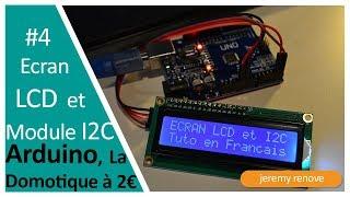LA DOMOTIQUE À 2€ : COMMANDER UN ECRAN LCD EN I2C SUR ARDUINO