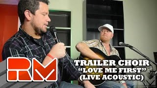 "Biggest Loser ""Big Vinny"" & Trailer Choir: Love Me First (Official RMTV Acoustic)"