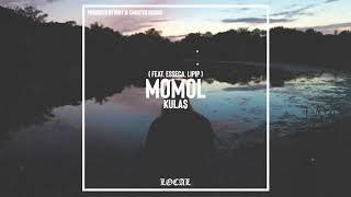 kula$ - Momol (feat. esseca, Lipip)