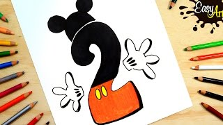 Cómo dibujar numero 2 MICKEY MOUSE/ How to draw numero 2 MICKEY MOUSE