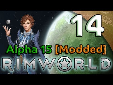 Rimworld Alpha 15 Gameplay [Modded] - 14. Building Bedrooms - Let's Play Rimworld Alpha 15