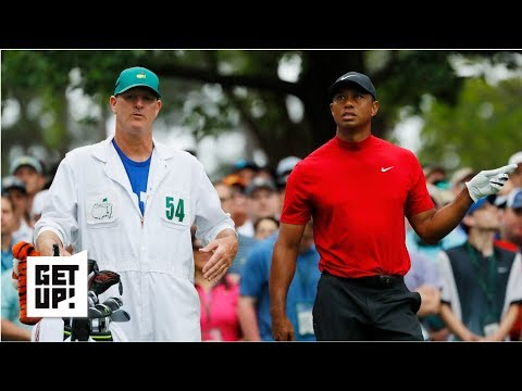 Tiger Woods caddie: He was a man on a mission at The Masters | Get Up!