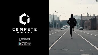 Compete Impossible App - Run With Us!