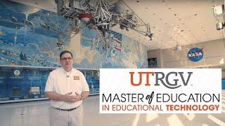 Master of Education in Educational Technology from UTRGV - Testimonial - Accelerated Online Program