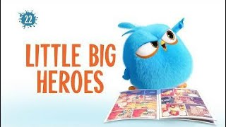 Angry Birds Blues | Little Big Heroes - S1 Ep22