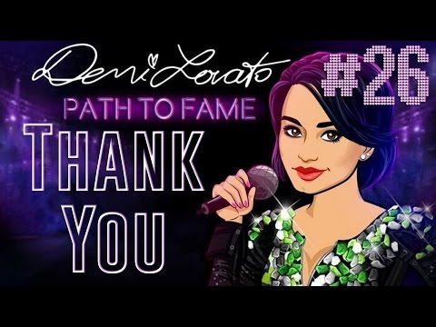 Demi Lovato: Path To Fame   Episode 26 - Final, THANK YOU