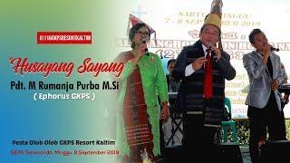 Ephorus GKPS Pdt Martin Rumanja Purba M.Si - Husayang Sayang