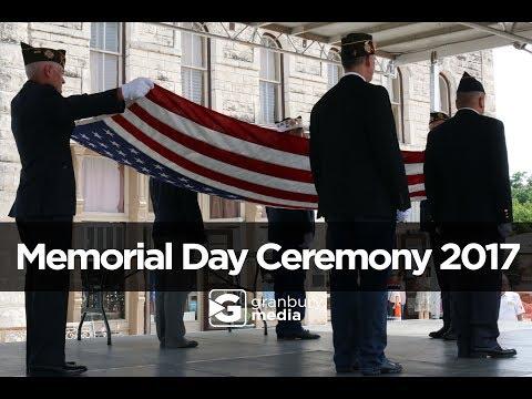 Memorial Day Ceremony 2017 | Granbury, TX
