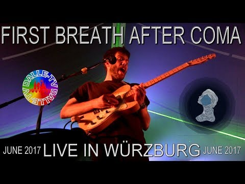 First Breath After Coma - Live in Würzburg