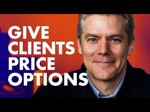 Pricing Strategies – Give Your Client Price Options
