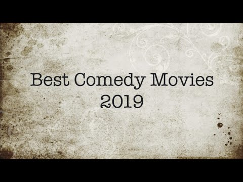 Best comedy movies 2019 | Top 10 Comedy Movies of 2019 |