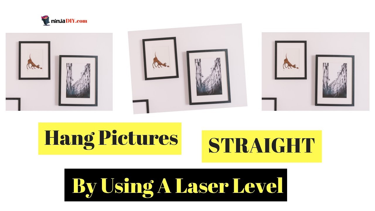 Best Laser Level For Hanging Pictures Straight Levelled 2018