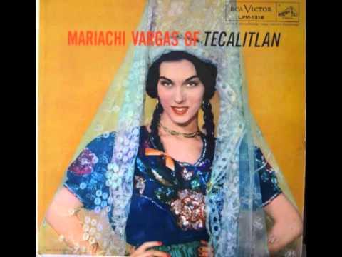 Mariachi Vargas of Tecalitlan 1955 (ALBUM COMPLETO)