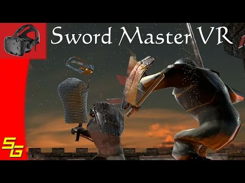 Shove it in the Soft Spots   Sword Master VR   HTC Vive VR