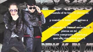 Piensas en mi - Baby Rasta y Gringo(letra)(Los duros)