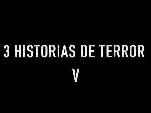 3 Historias De Terror V