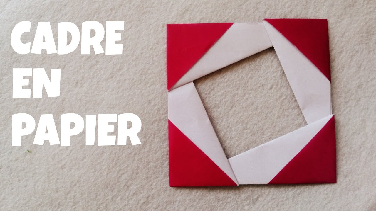 comment faire un cadre photo en papier facile youtube